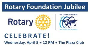 The Rotary Foundation Jubilee  @ The Plaza Club | San Antonio | Texas | United States