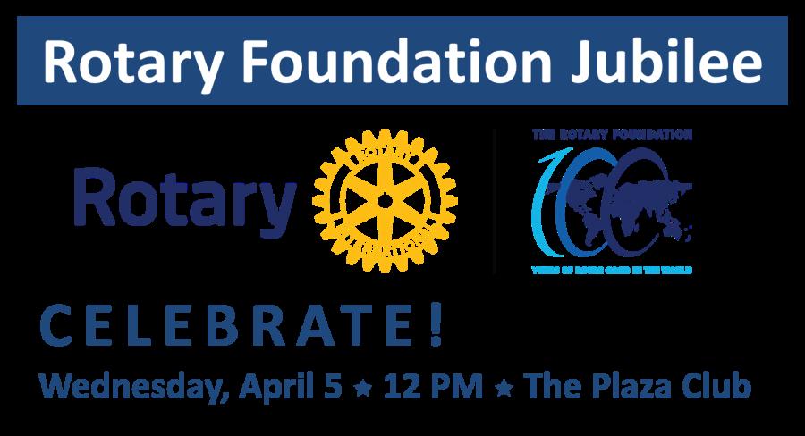 The Rotary Foundation Jubilee Rotary Club Of San Antonio